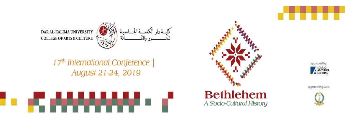 Bethlehem: A Socio - Cultural History Conference 21. - 24. August 2019